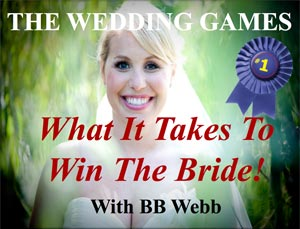 Wedding Games | Win the Bride | Arriving with BB Webb